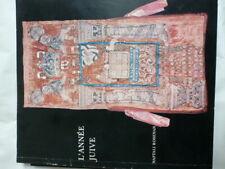 L'Année juive Naftali Roseman catalogue exposition Juive de 1976 à Bâle