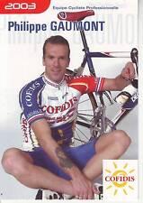 CYCLISME carte cycliste PHILIPPE GAUMONT équipe COFIDIS 2003