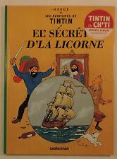 Tintin Secret de la Licorne en Chti 2005 Casterman