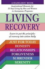 Living Recovery: Inspirational Moments for 12 Step Living (Paperback or Softback
