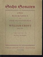 """WILLIAM CROFT """" Sechs Sonaten für zwei Blockflöten"""""""