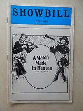 November 1985 - Town Hall Theatre Playbill - A Match Made In Heaven - Montefiore