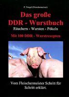 Das große DDR Wurstbuch (Wurstrezepte, Räuchern, Wursten) Mängelexemplar