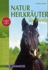 Naturheilkräuter für Pferde: Vorbeugen und lindern von C... | Buch | Zustand gut