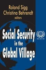 Social Security in the Global Village (International Social Security-ExLibrary