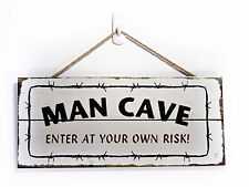 "Hanging wall plaque - ""Man Cave Enter At Own Risk"""