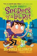 Secrets of a Lab Rat: No Girls Allowed (Dogs Okay) by Trudi Trueit (2010, Paperb