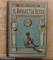 El Hombre y la Tierra/Elíseo Reclús/Casa Editorial Maucci/Tomo tercero/Barcelona
