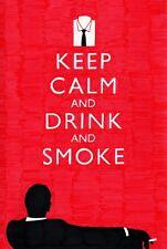 Poster Keep Calm And Drink And Smoke Funny Fun Marlboro Vodka Jack Daniels Photo