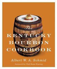 NEW - The Kentucky Bourbon Cookbook by Schmid, Albert W. A.