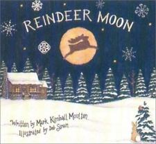 Reindeer Moon by Mark Kimball Moulton (2000)  Deb Strain