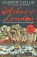 The Ashes of London,Andrew Taylor- 9780008119096