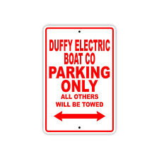 Duffy Electric Boat Co Parking Only Boat Ship Marina Lake Dock Aluminum Sign