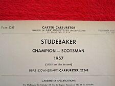 1957 STUDEBAKER CHAMPION & SCOTSMAN CARTER BBR1 CARBURETOR SPEC INFO SHEET