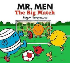 Mr. Men the Big Match by Roger Hargreaves 2014 Paperback