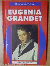EUGENIA GRANDET IL MEDICO DI CAMPAGNA Honorè de Balzac Fratelli Melita Editori