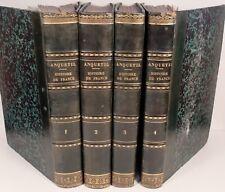 HISTOIRE DE FRANCE ANQUETIL CONTINUÉE REVOLUTIONS 1789 1830 LEONARD GALLOIS 4/4