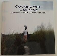 Cooking with Carmene: Haitian Recipes