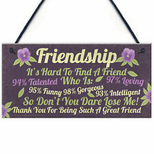 Funny Best Friend Sign Friendship Gift Plaque Thank You Novelty Birthday Gift