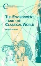 The Environment and the Classical World , Jeskins, Patrica