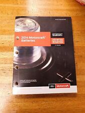 2014 FORD MOTORCRAFT BATTERY BATTERIES MASTER PARTS CATALOG MANUAL W PART NUMBER