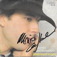 """MARIO CASTELNUOVO - 45 GIRI CON AUTOGRAFO """" MADONNA DI VENERE """""""
