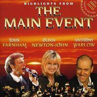 HIGHLIGHTS FROM THE MAIN EVENT CD BRAND NEW John Farnham Olivia Newton-John