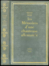 Curiosa : W. Schroeder-Devrient - LES MEMOIRES D'UNE CHANTEUSE ALLEMANDE - 1980