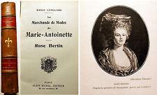 MARIE ANTOINETTE/MARCHANDE DE MODES DE../ROSE BERTIN/E.LANGLADE/ED A.MICHEL/RARE