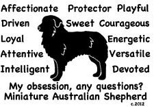 Miniature Australian Shepherd Dog Obsession,Questions? T-shirt ,Ls, Sweatshirt