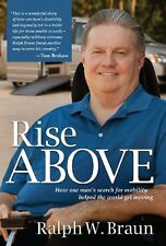 Rise Above: How One Mans Search for Mobility Help