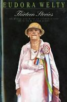 Thirteen Stories: By Welty, Eudora