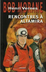 EO SERGE ALLEMAND BOB MORANE GF 89 + EX LIBRIS SIGNÉ RENCONTRES À ALTAMIRA + 2