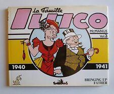 McMANUS LA FAMILLE ILLICO 1940-1941 Vol 3 Futuropolis