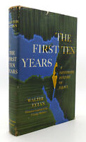 Walter Eytan THE FIRST TEN YEARS  1st Edition 1st Printing