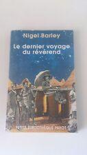 Nigel Barley - Le Dernier Voyage du Révérend