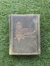 EXTREMELY RARE Antique Golf Book - Golf A Royal And Ancient Game 1875