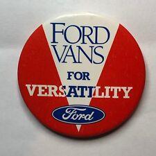 Vintage Ford Vans Advertising Promo Badge 5.5 cm's