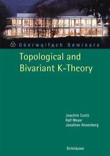 Topological and Bivariant K-Theory 36 by Ralf Meyer, Jonathan M. Rosenberg...