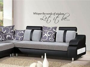 Whisper the words of wisdom Let it be... The beatles music wall art sticker diy