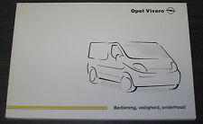 Handleiding Opel Vivaro Betriebsanleitung Onderhoud Veiligheid Stand 10/2001!