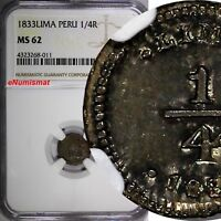 PERU Silver 1833 LIMA 1/4 Real NGC MS62 Rainbow Toned 1 GRADED HIGHER KM# 143.1