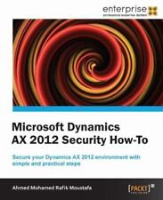 Microsoft Dynamics AX 2012 Security How-To-ExLibrary