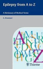 Epilepsy from A - Z: Dictionary of Medical Terms