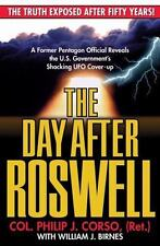 The Day After Roswell by Col. Philip J. Corso , Paperback