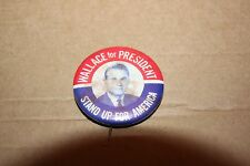 """Wallace for President """"Stand Up For America"""" Wallace Original not repro"""