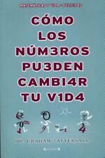 Como los numeros pueden cambiar tu vida (Spanish Edition)-ExLibrary