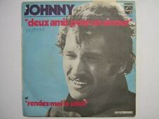 JOHNNY HALLYDAY 45 TOURS FRANCE DEUX AMIS POUR UN AMOUR+