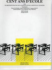 CENT ANS D'ECOLE, MAISON D'ECOLE MAONTCEAU-LES-MINES, Ed CHAMP VALLON