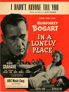 I HADN'T ANYONE TILL YOU • Ray Noble • 1938 From IN A LONELY PLACE w/ Bogart NM